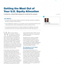 Getting the Most Out of Your U.S. Equity Allocation