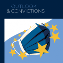 Outlook and Convictions