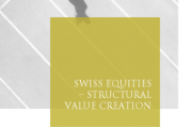 Swiss Equities – Structural value creation