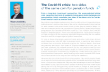 The Covid-19 crisis: two sides of the same coin for pension funds