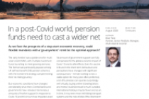In a post-Covid world, pension funds need to cast a wider net