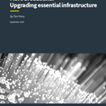 Fibre broadband: Upgrading essential infrastructure
