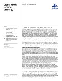 Outlook for Fed Policy: Near- Term, Longer- Term