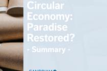 Circular Economy: Paradise Restored?