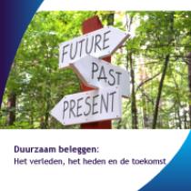 Duurzaam beleggen:Het verleden, het heden en de toekomst