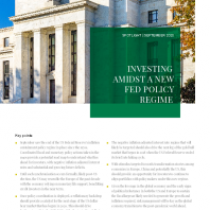 Investing Amidst a New Fed Policy Regime