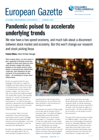 Pandemic poised to accelerate underlying trends