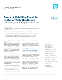 Bouts of Volatility Possible as Ballot Tally Continues