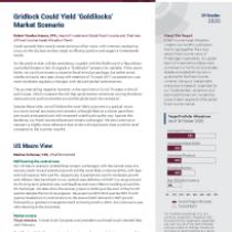 Gridlock Could Yield 'Goldilocks' Market Scenario