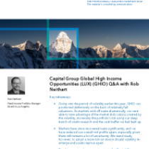 Capital Group Global High Income Opportunities (LUX) (GHIO) Q&A with Rob Neithart