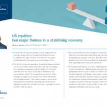 Us Equities: Two Major Themes In A Stabilising Economy