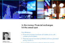In the money: Financial exchanges hit the sweet spot