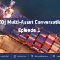Video: Multi-Asset Conversations – Episode 1