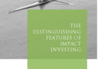 The distinguishing features of impact investing