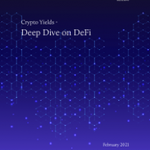 Crypto Yields – Deep Dive on DeFi
