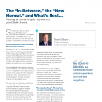 "The ""In-Between,"" the ""New Normal,"" and What's Next…"