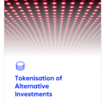 Use of Tokenisation Across the Alternative Investments Industry