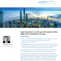 Capturing Asia's secular growth opportunities: Q&A with Christopher Thomsen
