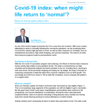 Covid-19 index: when might life return to 'normal'? – March Update