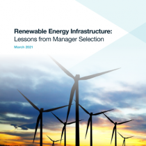 Renewable Energy Infrastructure: Lessons from Manager Selection