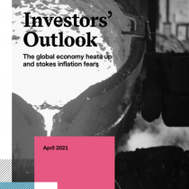 Investors' Outlook The global economy heats up and stokes inflation fears