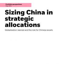Sizing China in strategic allocations
