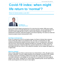 Covid-19 index: when might life return to 'normal'?