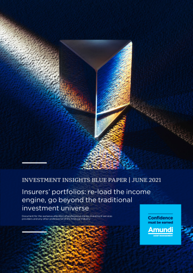 Insurers' portfolios: re-load the income engine, go beyond the traditional investment universe