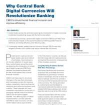 Why Central Bank Digital Currencies Will Revolutionize Banking