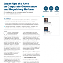 Japan Ups the Ante on Corporate Governance and Regulatory Reform