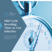 Mid-Cycle Investing: Time to Get Selective