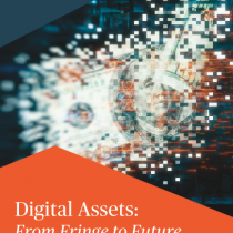 Digital Assets: From Fringe to Future