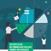 The Path To Esg: No Turning Back For Asset Owners And Managers