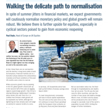 Walking the delicate path to normalisation